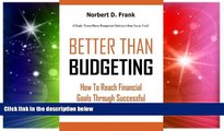 Big Deals  Better than Budgeting: How to Reach Financial Goals Through Successful Money