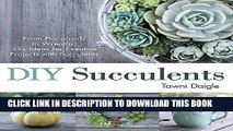 Collection Book DIY Succulents: From Placecards to Wreaths, 35+ Ideas for Creative Projects with