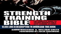 [PDF] Strength Training Bible for Women: The Complete Guide to Lifting Weights for a Lean, Strong,