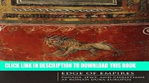 [Read PDF] Edge of Empires: Pagans, Jews, and Christians at Roman Dura-Europos Download Free