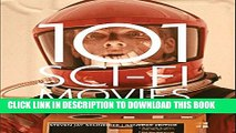 [PDF] 101 Sci-Fi Movies You Must See Before You Die Full Collection[PDF] 101 Sci-Fi Movies You