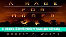 [Read PDF] A Rage for Order: The Middle East in Turmoil, from Tahrir Square to ISIS Ebook Free