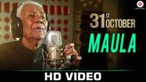 Maula HD Video Song 31st October 2016 Soha Ali Khan & Vir Das Ustad Ghulam Mustafa Khan | New Songs