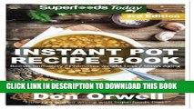 [PDF] Instant Pot Recipe Book: 100+ One Pot Instant Pot Recipe Book, Dump Dinners Recipes, Quick