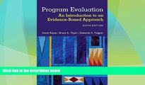 Must Have PDF  Program Evaluation: An Introduction to an Evidence-Based Approach  Best Seller