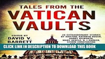 [PDF] Tales from the Vatican Vaults: 28 extraordinary stories by Kristine Kathryn Rusch, Garry