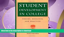 FAVORIT BOOK Student Development in College: Theory, Research, and Practice (Jossey-Bass Higher