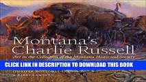 Collection Book Montana s Charlie Russell: Art in the Collection of the Montana Historical Society