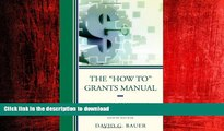 "READ THE NEW BOOK The ""How To"" Grants Manual: Successful Grantseeking Techniques for Obtaining"