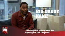 Big Daddy Kane - Working With Quincy Jones And Rapping For Ella Fitzgerald (247HH Exclusive) (247HH Exclusive)