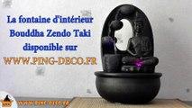 fontaine d'intérieur zen Bouddha Zendo Taki (WWW.PING-DECO.FR)