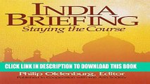 [PDF] India Briefing: Staying the Course (Asia Society Country Briefing) Full Online
