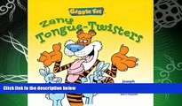 complete  Giggle Fit: Zany Tongue-Twisters