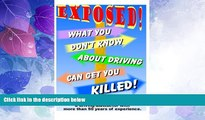 Big Deals  What You Don t Know About Driving Can Get You Killed: An expose of phony traffic laws