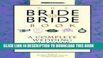 [PDF] Bride to Bride Book: A Complete Wedding Planner for the Bride Full Colection