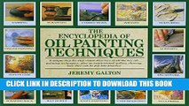 New Book The Encyclopedia of Oil Painting Techniques