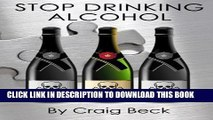 [PDF] Stop Drinking Alcohol: Quit Drinking with the Alcohol Lied to me Method Popular Online