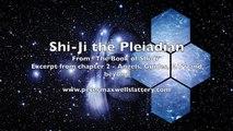 Shi-Ji the Pleiadian - Excerpt 2 - The Book of Shi-Ji