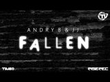 Andry B & JJ - Fallen (Official Preview) - Time Records