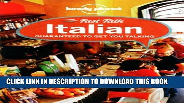 [PDF] Lonely Planet Fast Talk Italian (Phrasebook) Popular Online