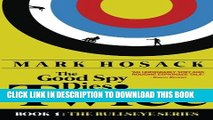 [PDF] The Good Spy Dies Twice (Bullseye) (The Bullseye Series) Popular Collection