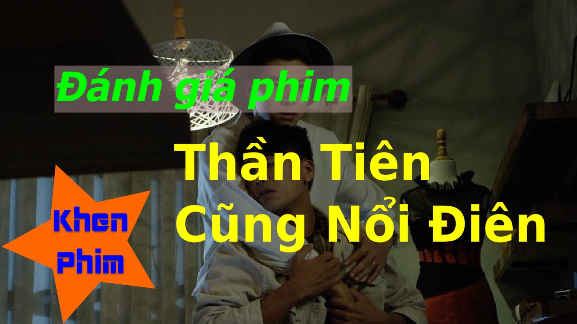 Khen Phim - Đánh giá phim Thần Tiên Cũng Nổi Điên: phim đam mỹ trá hình