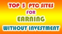 TOP MOST 5 PTC EARNING SITES - HINDI/URDU
