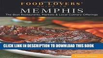 [PDF] Food Lovers  Guide to® Memphis: The Best Restaurants, Markets   Local Culinary Offerings