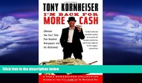 FULL ONLINE  I m Back for More Cash (Because You Can t Take Two Hundred Newspapers into the