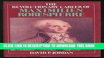 [PDF] Revolutionary Career of Maximilien Robespierre Full Online