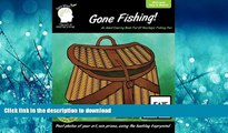 PDF ONLINE Gone Fishing: A Coloring Book For Adults, Full Of Nostalgic Fishing Fun: An Easy