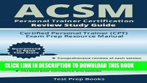 [PDF] ACSM Personal Trainer Certification Review Study Guide: Certified Personal Trainer (CPT)
