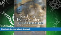 READ BOOK  Teaching Every Student in the Digital Age: Universal Design for Learning FULL ONLINE