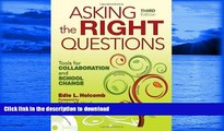 FAVORITE BOOK  Asking the Right Questions: Tools for Collaboration and School Change  PDF ONLINE