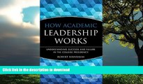 READ  How Academic Leadership Works: Understanding Success and Failure in the College Presidency