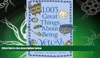 FAVORITE BOOK  1,003 Great Things About Being Jewish