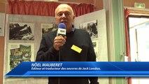 Hautes-Alpes : une exposition photo sur les traces de Jack London