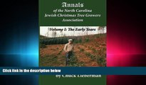 FAVORITE BOOK  Annals of the North Carolina Jewish Christmas Tree Growers Association: The early