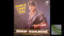 Serif Konjevic - Kunem se u brata svog
