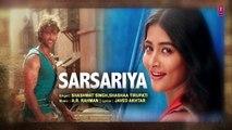SARSARIYA Lyrical Video Song  MOHENJO DARO  A.R. RAHMAN  Hrithik Roshan Pooja Hegde