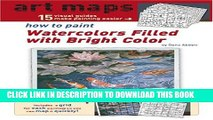 [PDF] Art Maps - How to Paint Watercolors Filled with Bright Color (Art Maps Series) Full Collection