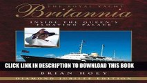 [PDF] The Royal Yacht Britannia 3rd Edition: Inside the Queen s Floating Palace Full Colection