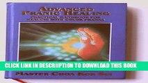 [PDF] Advanced Pranic Healing: A Practical Manual on Color Pranic Healing Popular Online