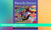 FAVORITE BOOK  Pencils Down: Rethinking High Stakes Testing and Accountability in Public Schools