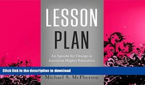 FAVORITE BOOK  Lesson Plan: An Agenda for Change in American Higher Education FULL ONLINE