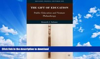 READ  The Gift of Education: Public Education and Venture Philanthropy (Education, Politics and