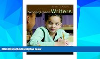 Big Deals  Second Grade Writers: Units of Study to Help Children Focus on Audience and Purpose