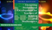 Big Deals  Designing Professional Development for Teachers of Science and Mathematics  Best Seller