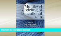 READ BOOK  Multilevel Modeling of Educational Data (Quantitative Methods in Education and the