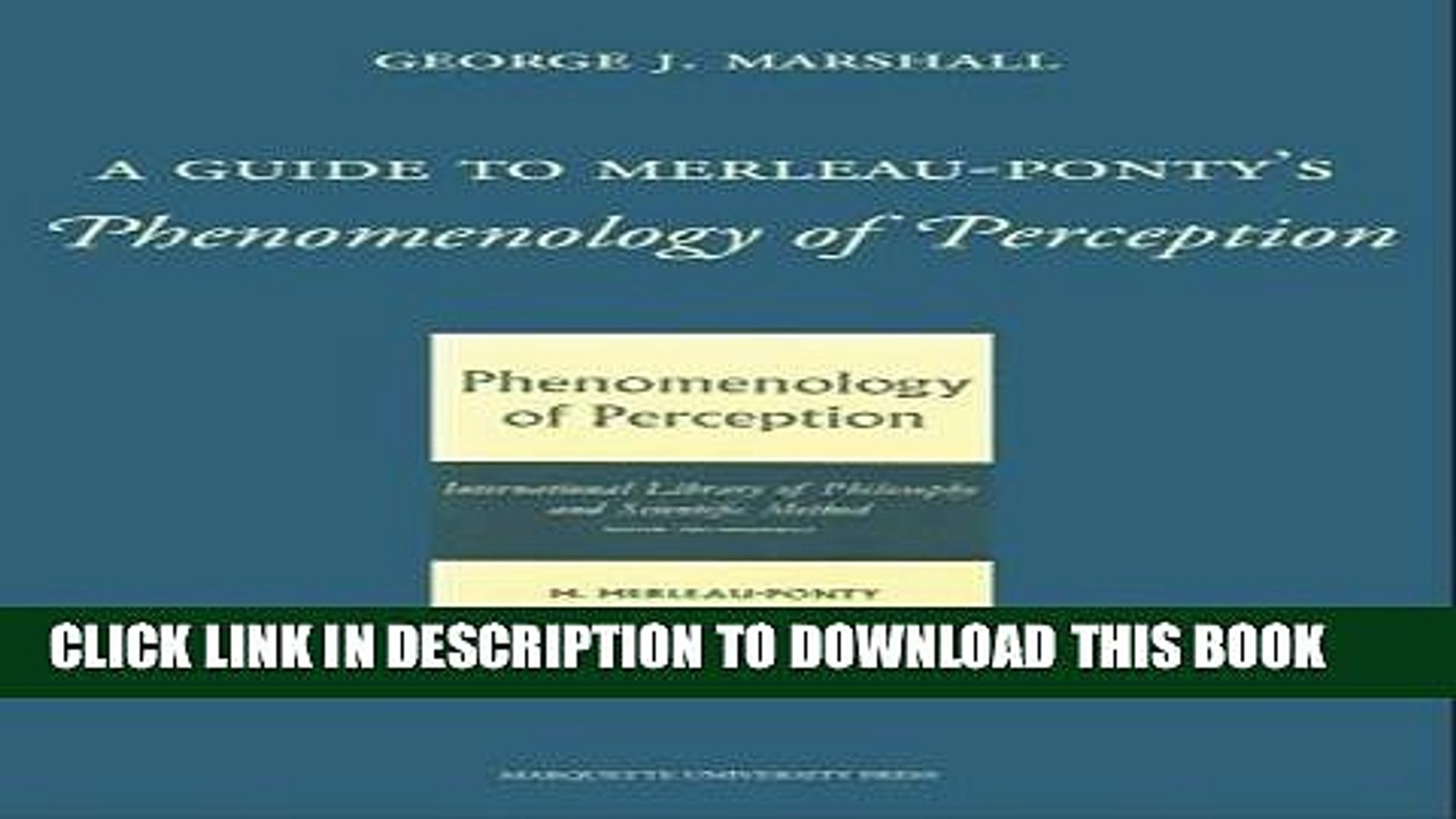 Routledge Philosophy GuideBook to Merleau-Ponty and Phenomenology of Perception